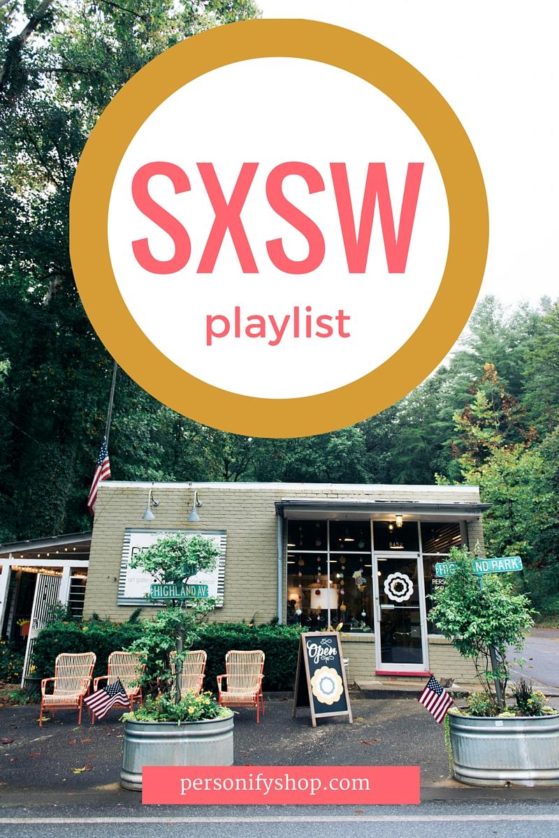 SXSW Personify Shop Playlist